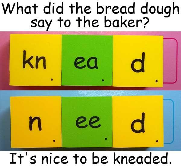 dough knead need homophones